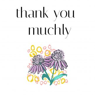Thank You Muchly
