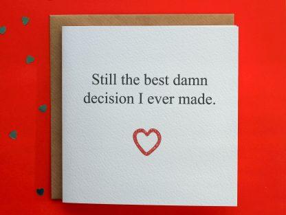 Anniversary card - Best Damn Decision