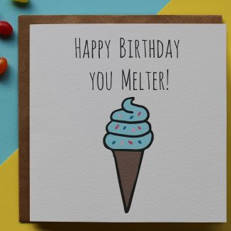 Belfast Melter Birthday Card