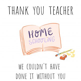 Thank you teacher home schooling card