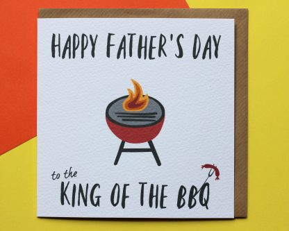 Fathers Day Card Saying King Of The BBQ