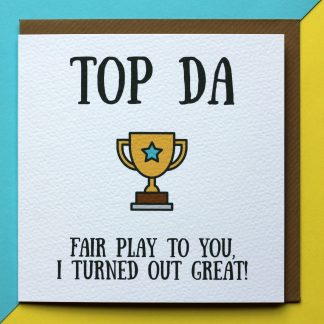 Fathers Day Card Saying Top Da