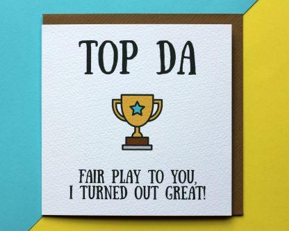Fathers Day Card Saying Top Da