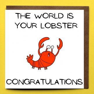 the-world-is-your-lobster-congratulations